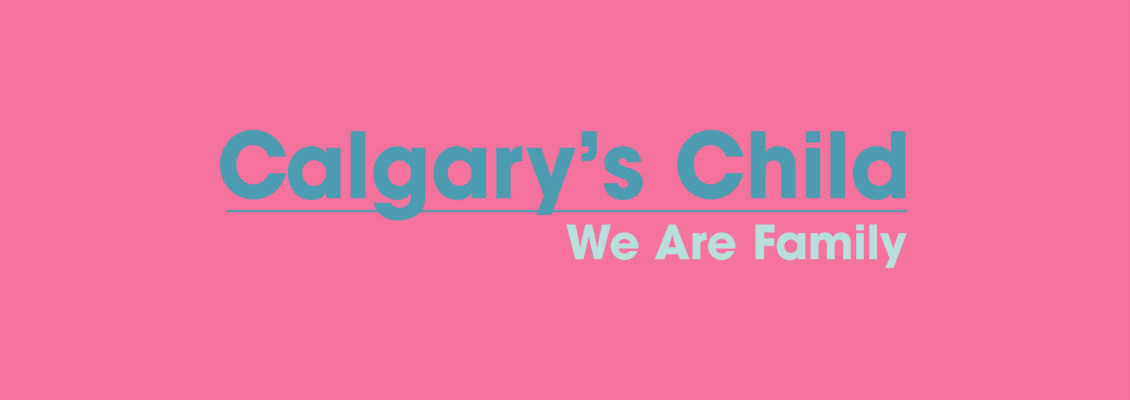 A Calgary's Child Magazine Best Bet
